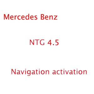 Benz Navigation Activation for NTG 4.5